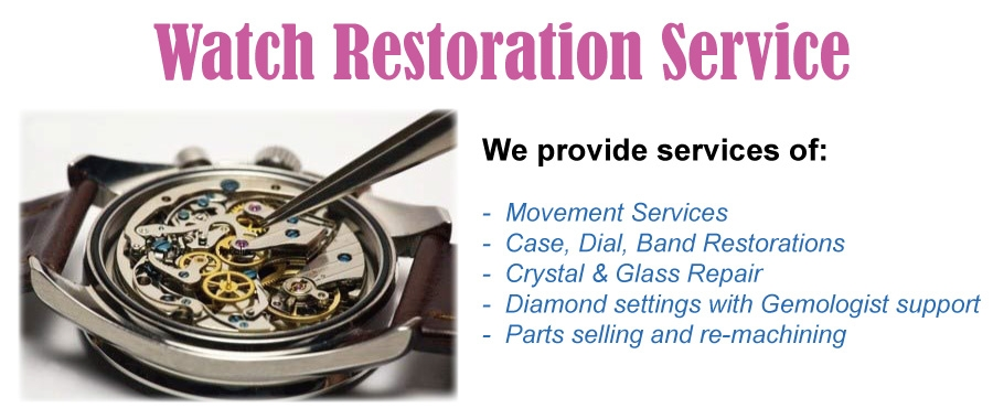 Watch Restoration Service